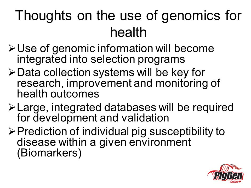 Thoughts on the use of genomics for health