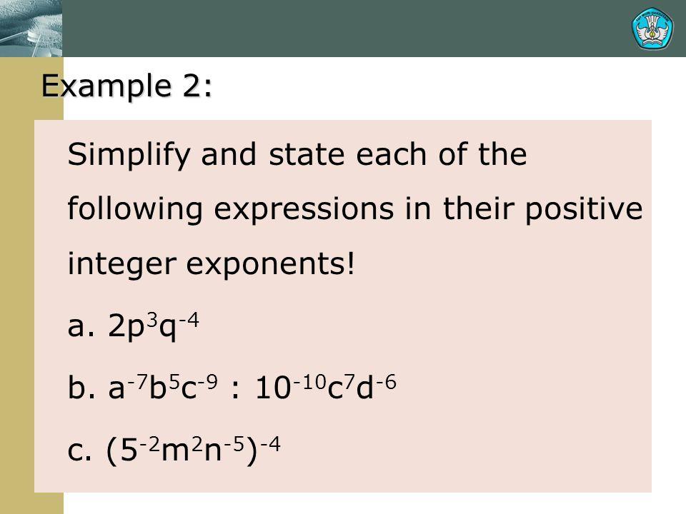 Example 2: a. 2p3q-4 b. a-7b5c-9 : 10-10c7d-6 c. (5-2m2n-5)-4