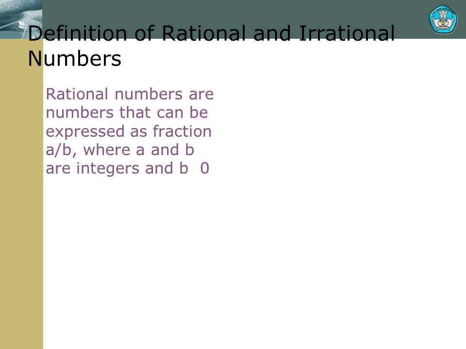 Definition of Rational and Irrational Numbers