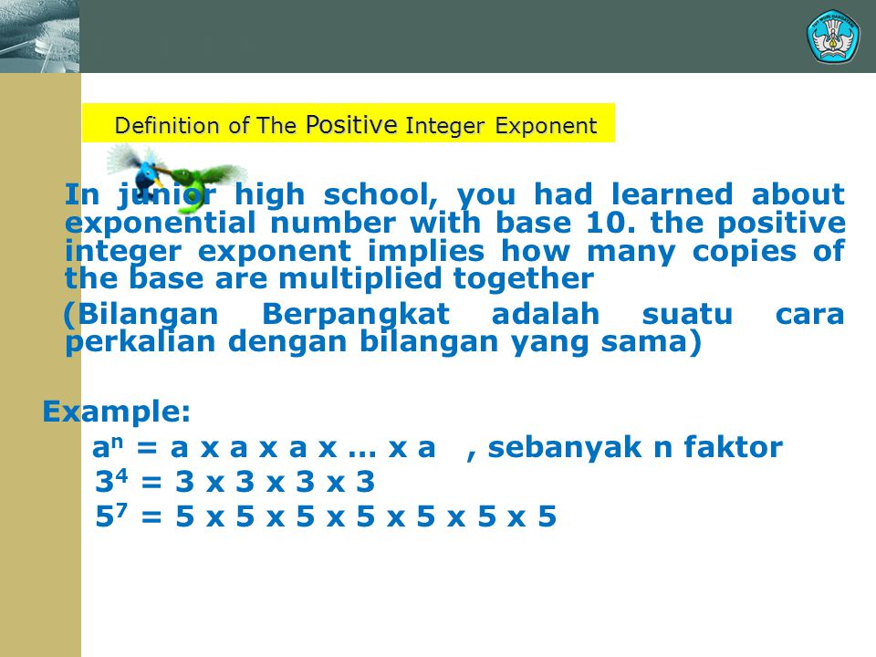 MAIN TOPIC Definition of The Positive Integer Exponent.