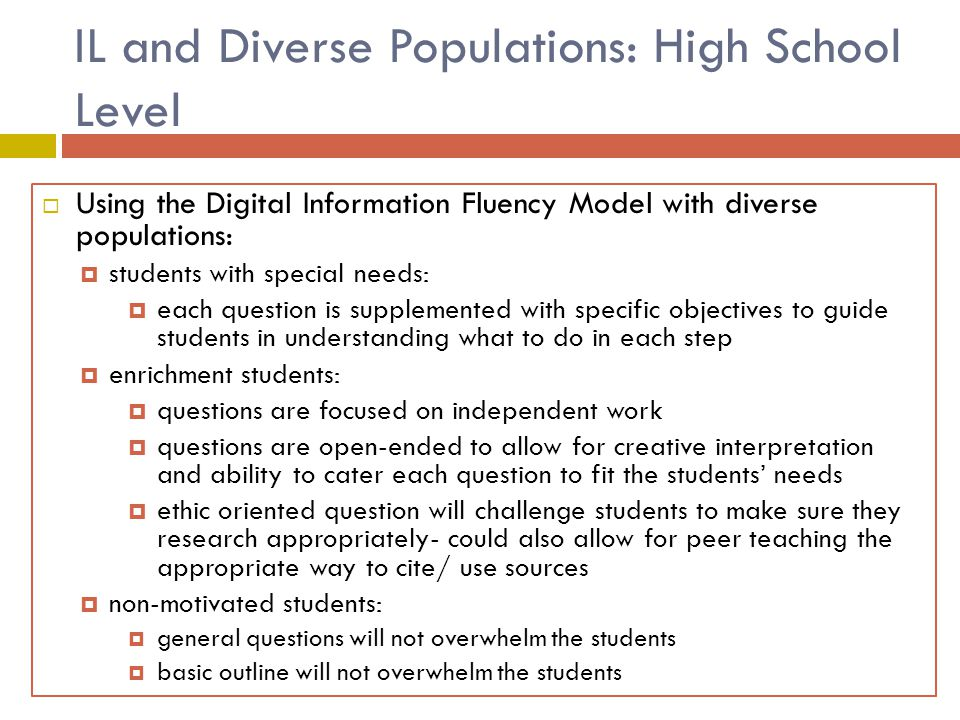 IL and Diverse Populations: High School Level