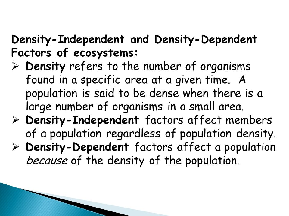 Density-Independent and Density-Dependent Factors of ecosystems: