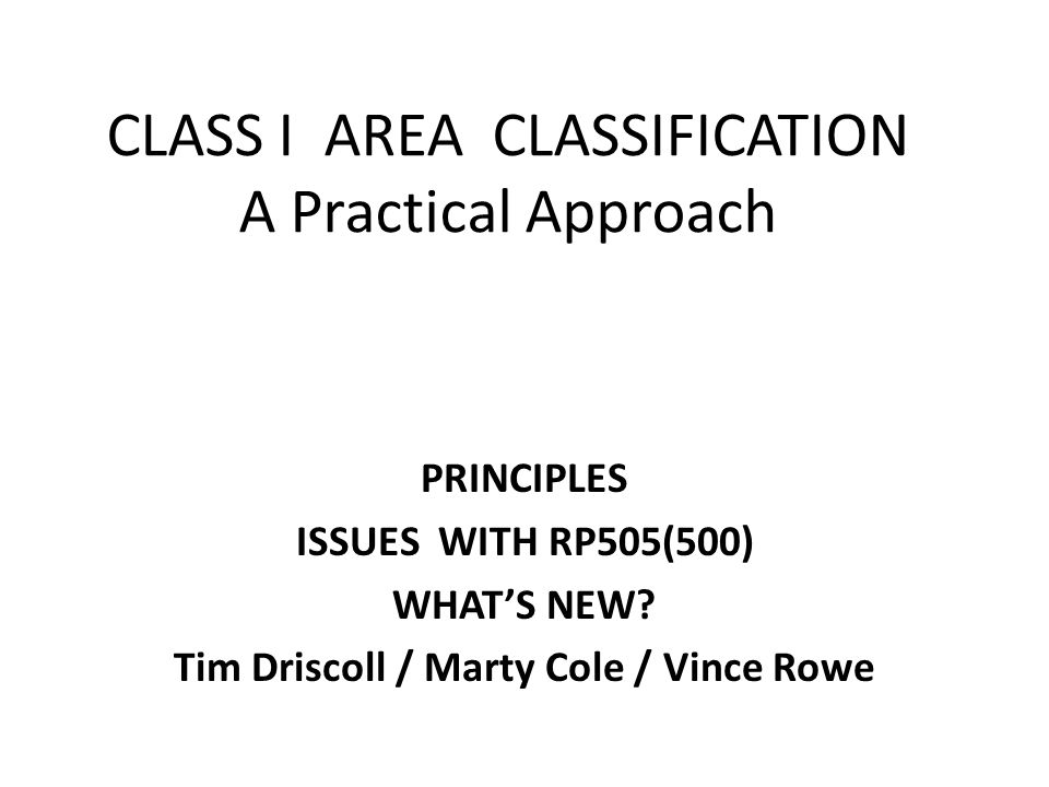 CLASS I AREA CLASSIFICATION A Practical Approach