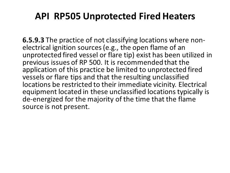 API RP505 Unprotected Fired Heaters
