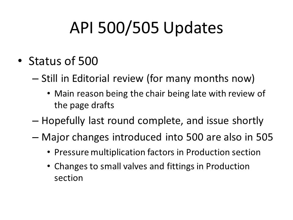 API 500/505 Updates Status of 500. Still in Editorial review (for many months now)