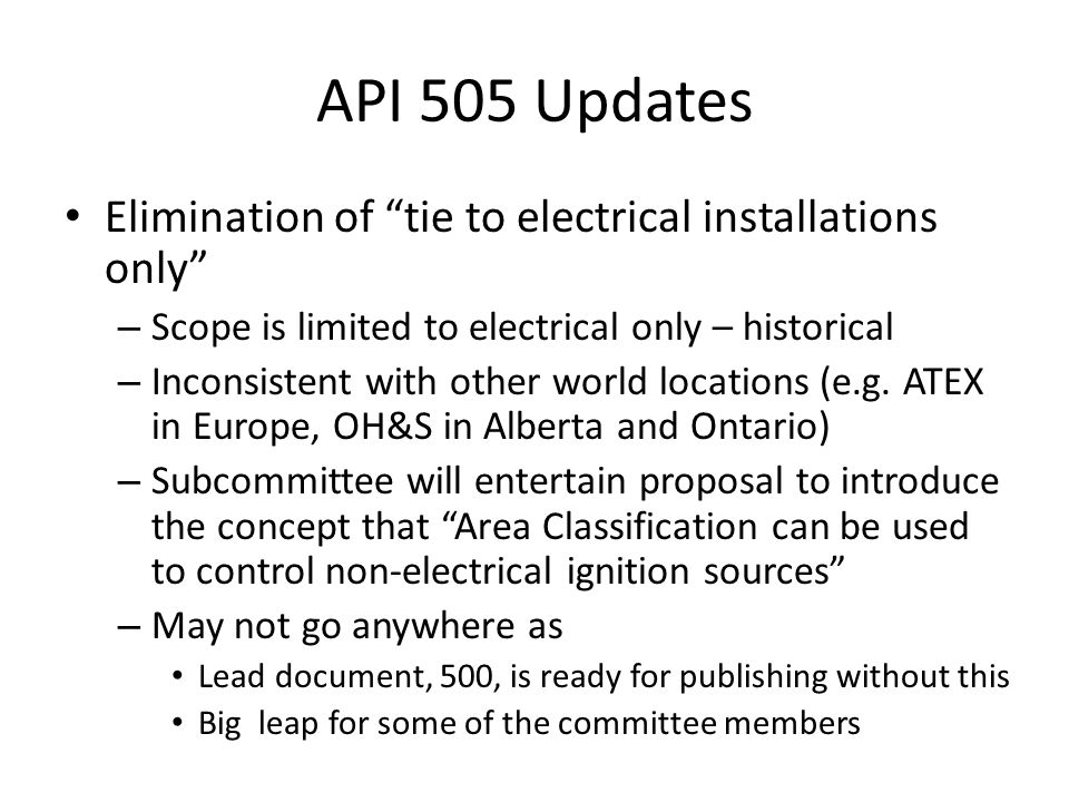 API 505 Updates Elimination of tie to electrical installations only