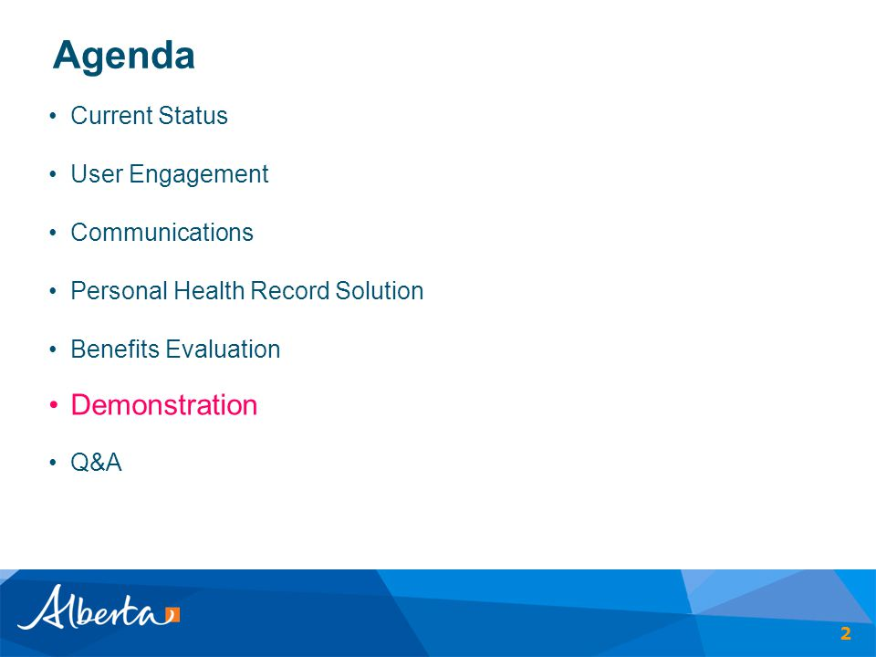 Agenda Demonstration Current Status User Engagement Communications