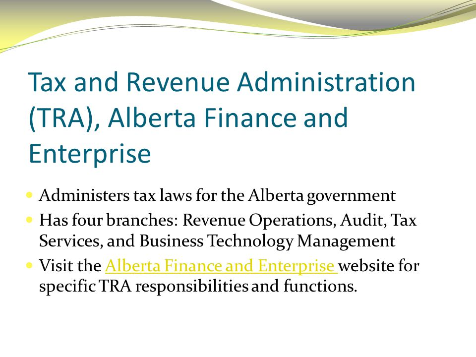 Tax and Revenue Administration (TRA), Alberta Finance and Enterprise
