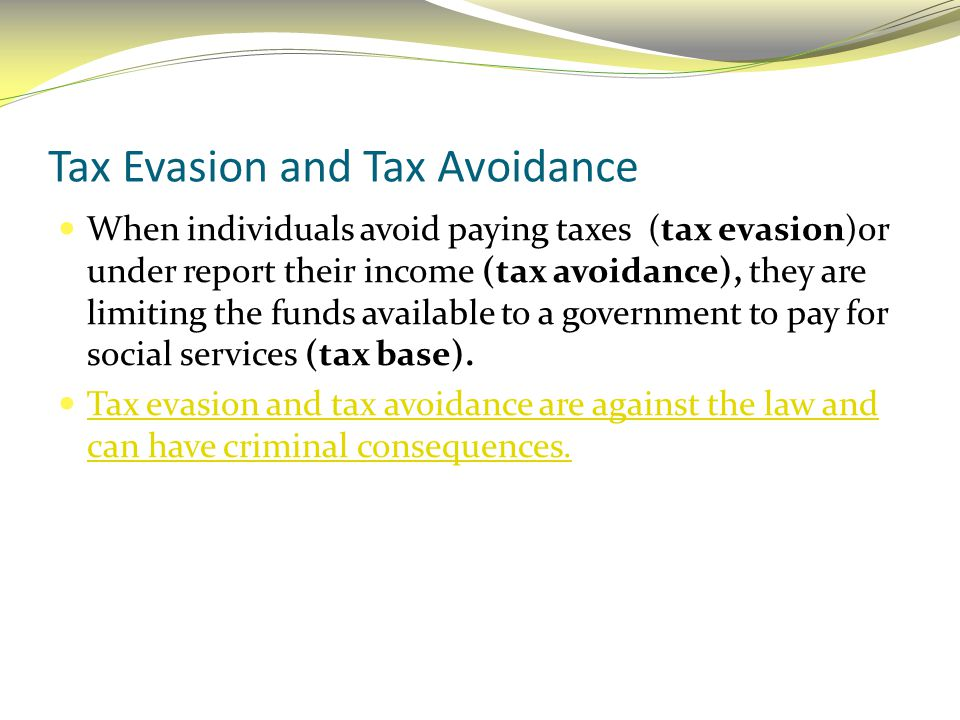 Tax Evasion and Tax Avoidance