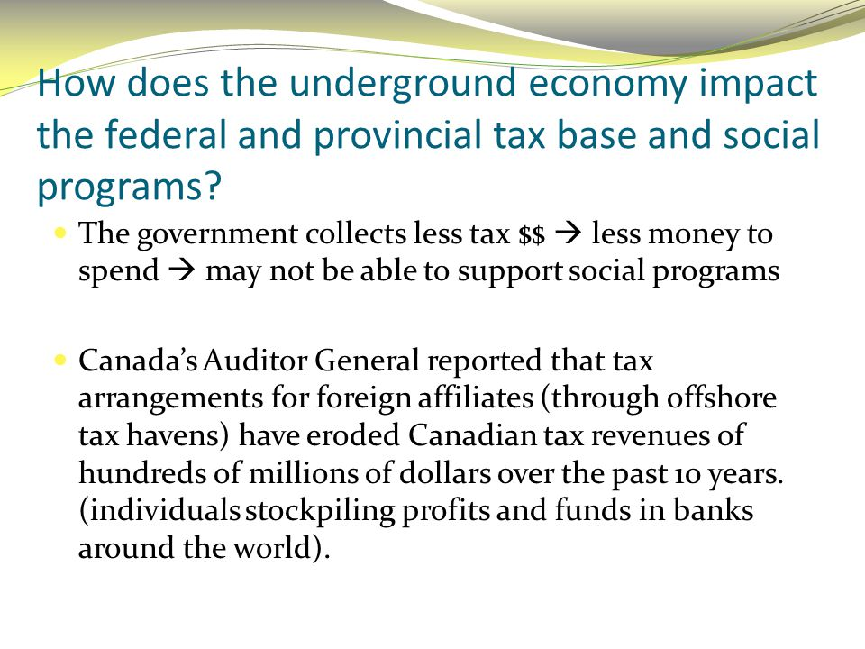 How does the underground economy impact the federal and provincial tax base and social programs
