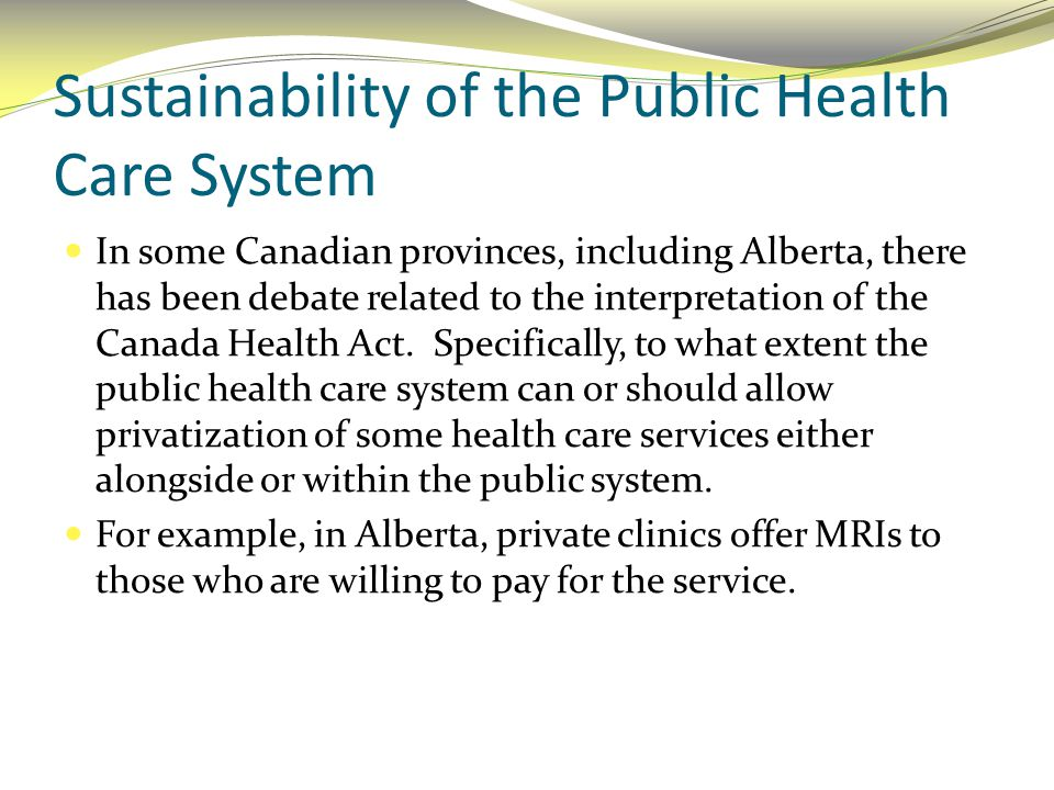 Sustainability of the Public Health Care System