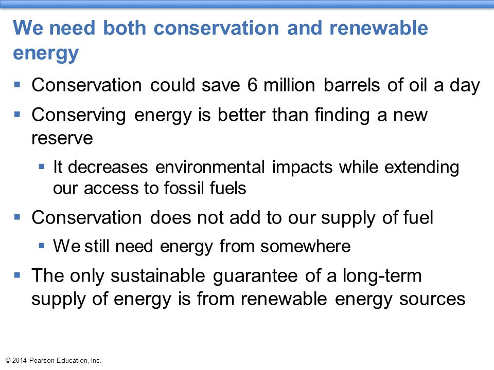 We need both conservation and renewable energy
