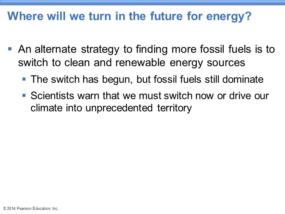 Where will we turn in the future for energy