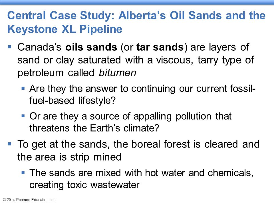 Central Case Study: Alberta's Oil Sands and the Keystone XL Pipeline