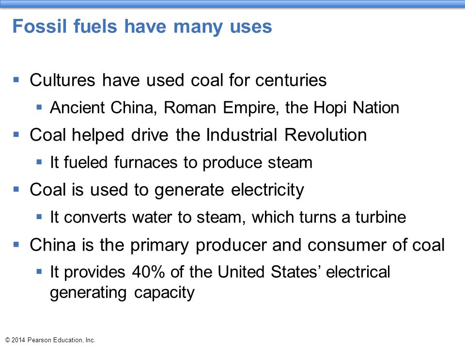 Fossil fuels have many uses