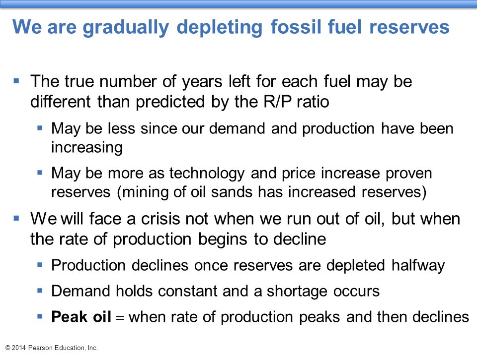 We are gradually depleting fossil fuel reserves