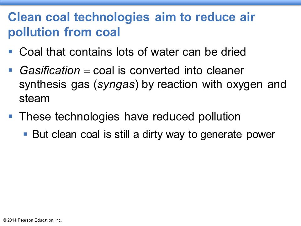 Clean coal technologies aim to reduce air pollution from coal