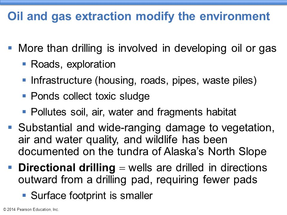 Oil and gas extraction modify the environment