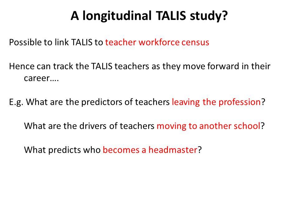 A longitudinal TALIS study