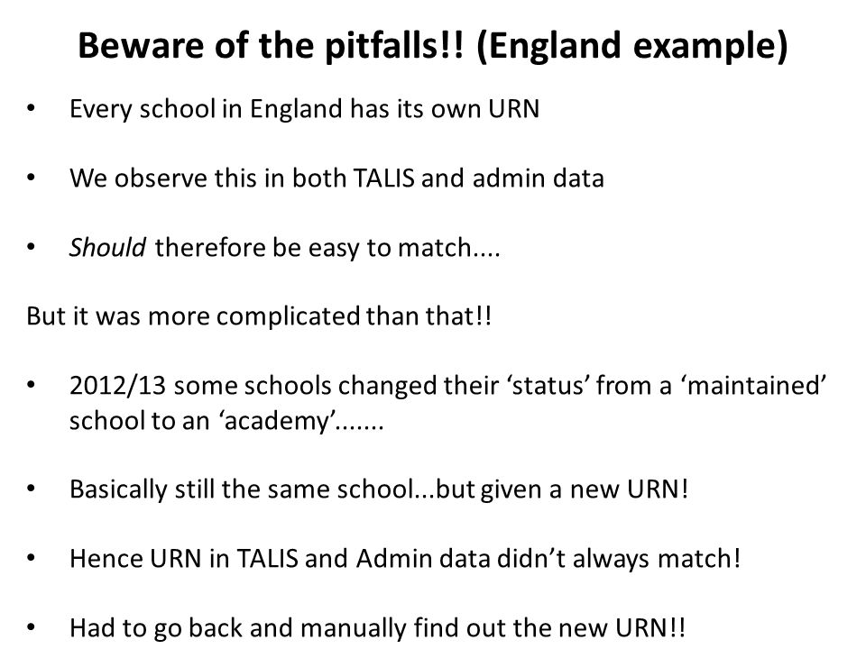 Beware of the pitfalls!! (England example)