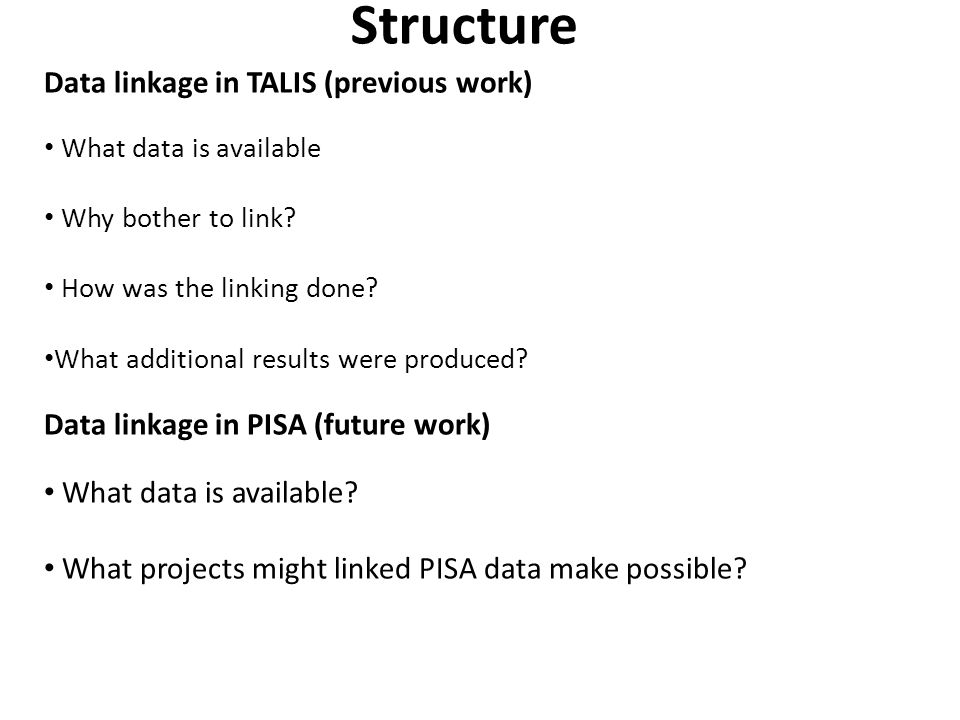 Structure Data linkage in TALIS (previous work)