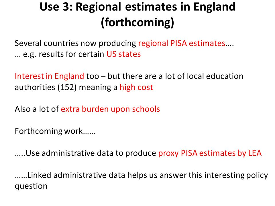Use 3: Regional estimates in England (forthcoming)