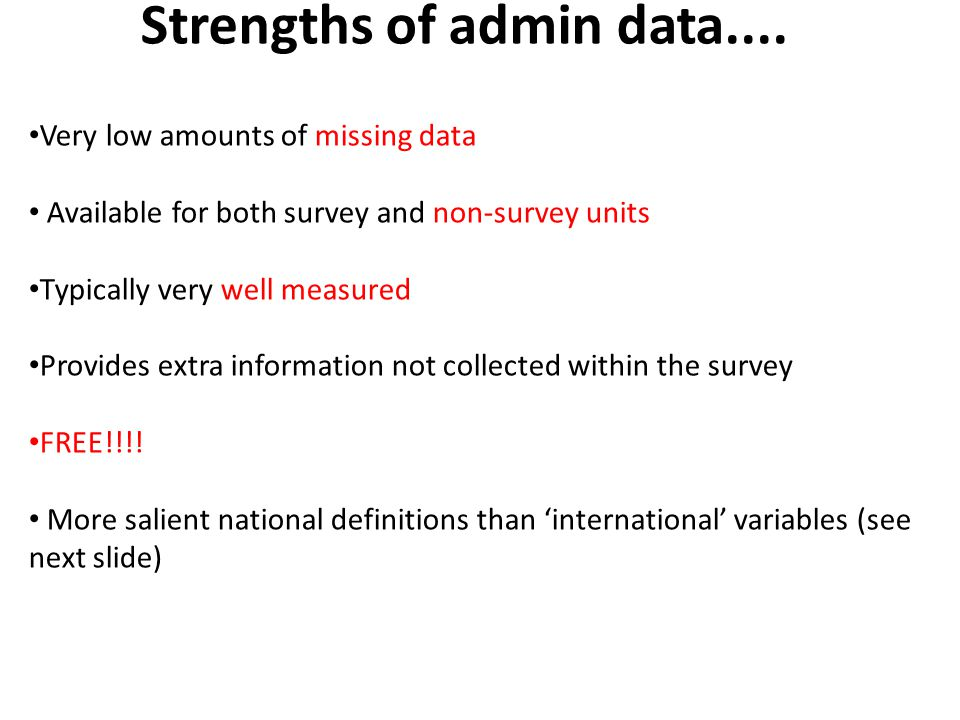 Strengths of admin data....