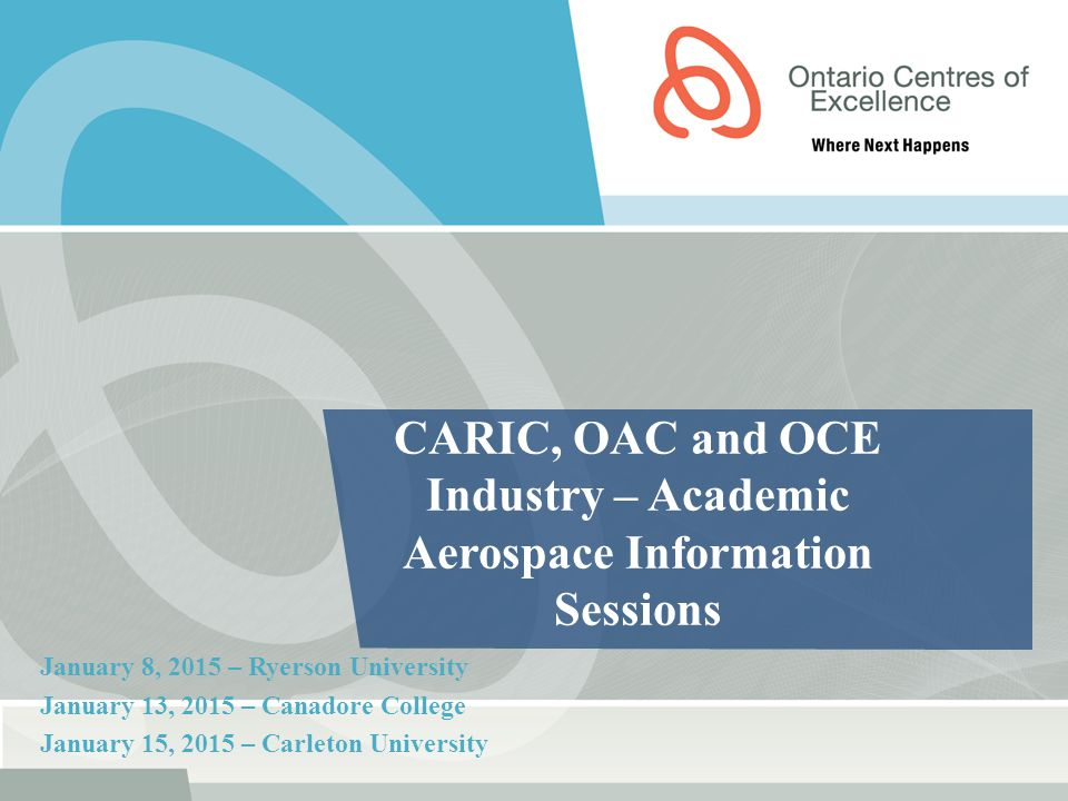 CARIC, OAC and OCE Industry – Academic Aerospace Information Sessions