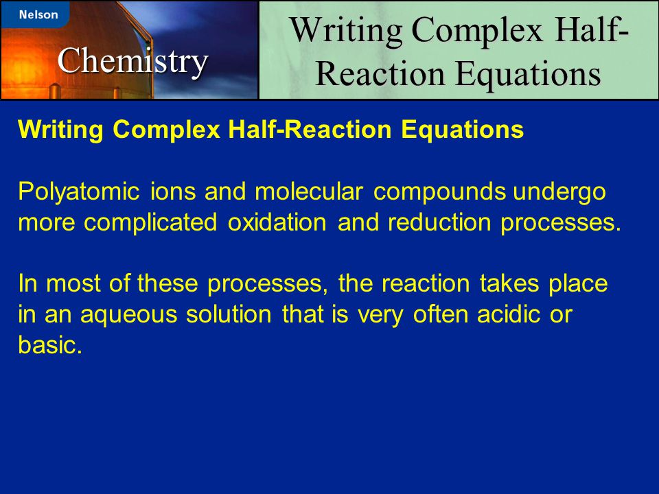 Writing Complex Half-Reaction Equations