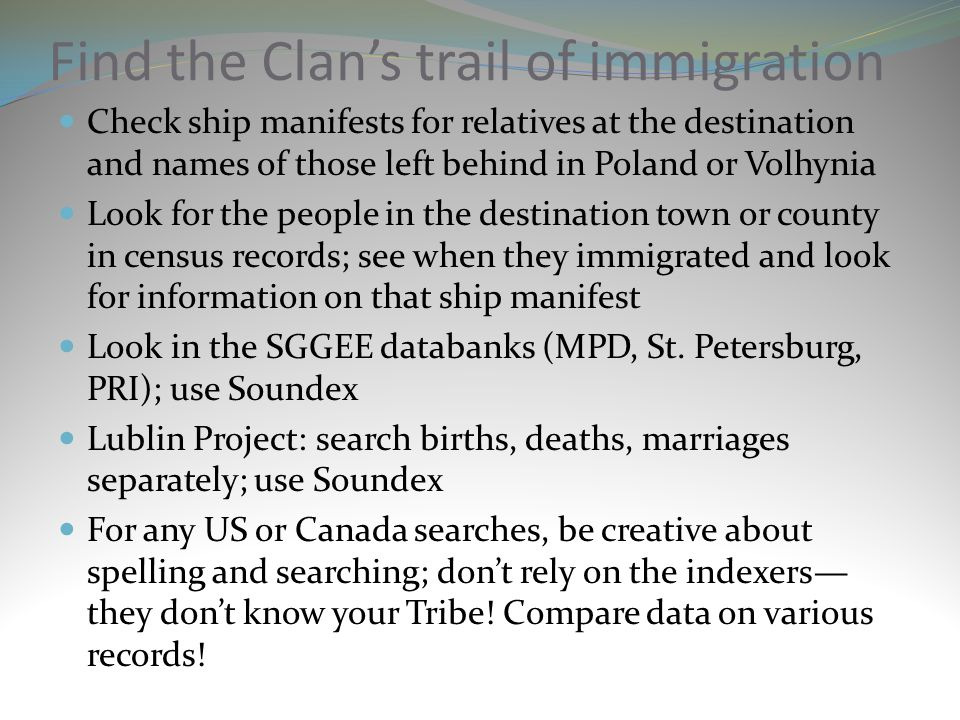 Find the Clan's trail of immigration