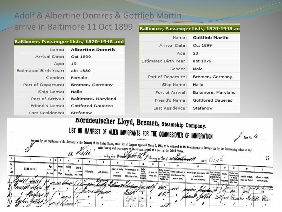 Adolf & Albertine Domres & Gottlieb Martin arrive in Baltimore 11 Oct 1899