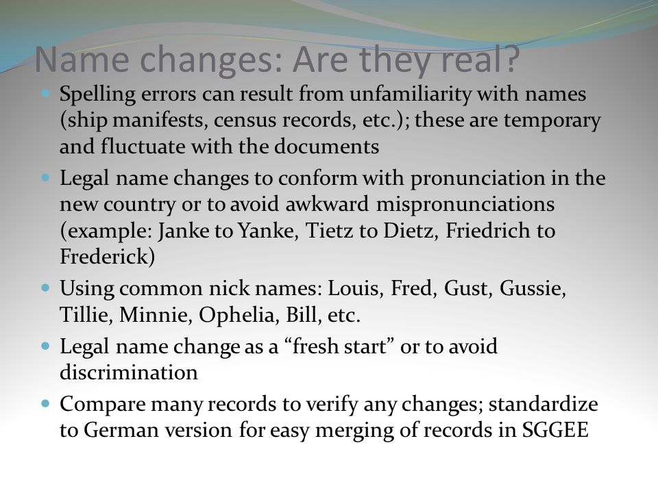 Name changes: Are they real