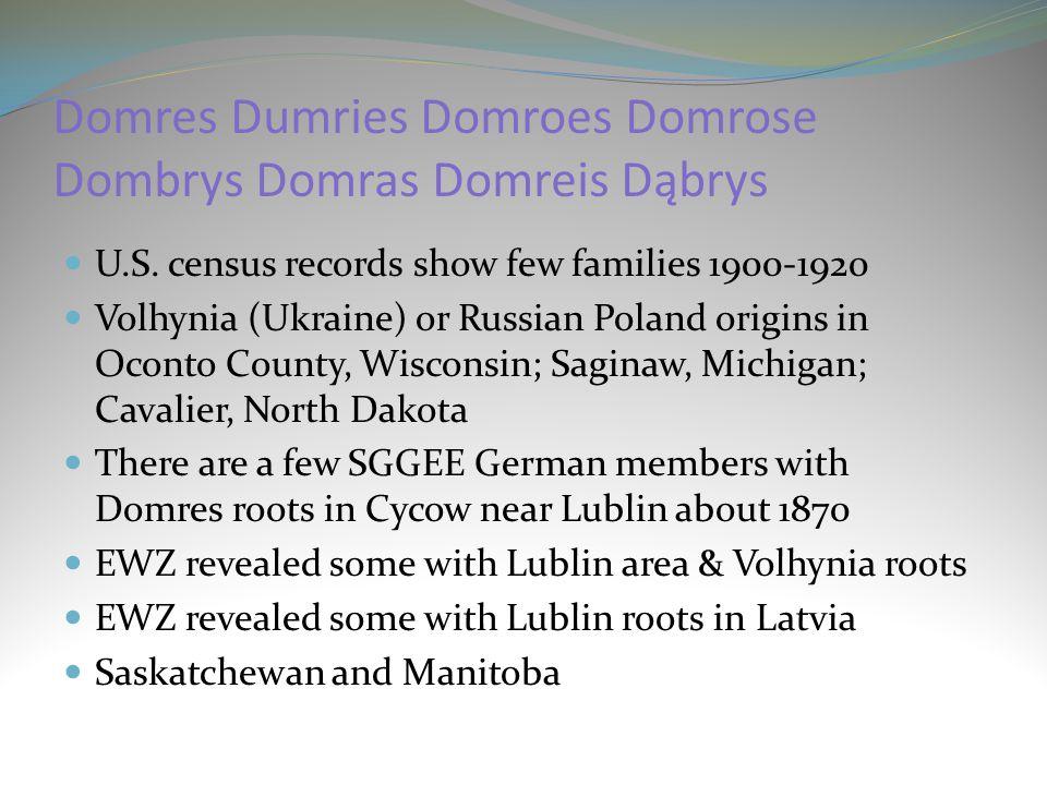 Domres Dumries Domroes Domrose Dombrys Domras Domreis Dąbrys