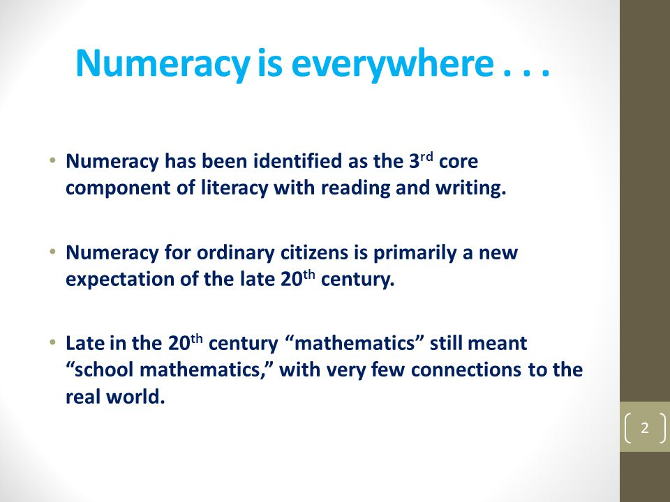 Numeracy is everywhere . . .