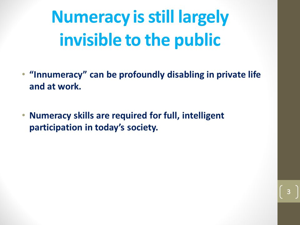 Numeracy is still largely invisible to the public