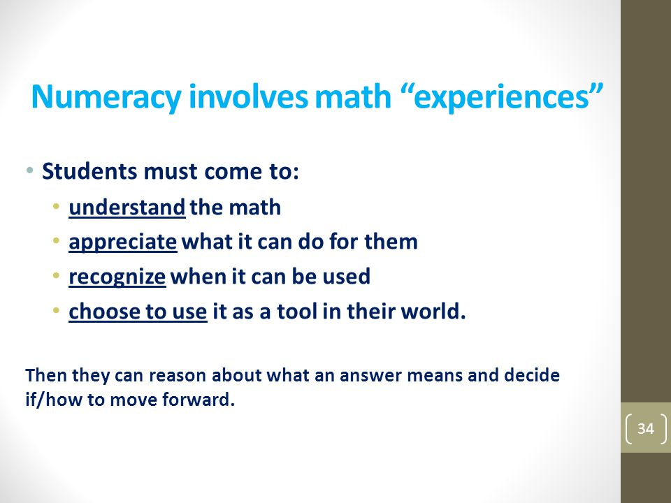 Numeracy involves math experiences