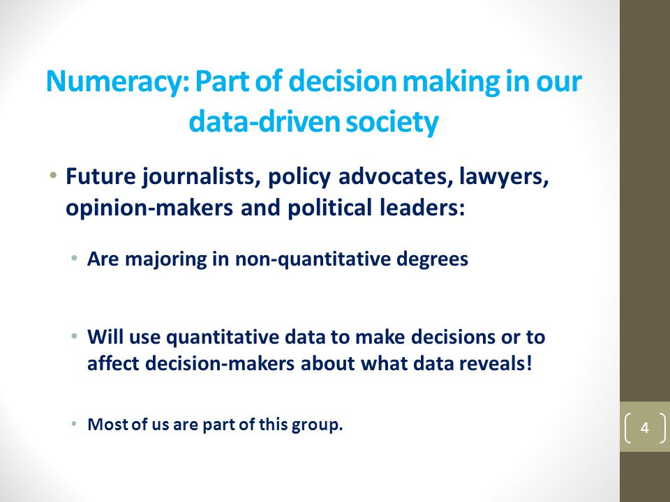 Numeracy: Part of decision making in our data-driven society