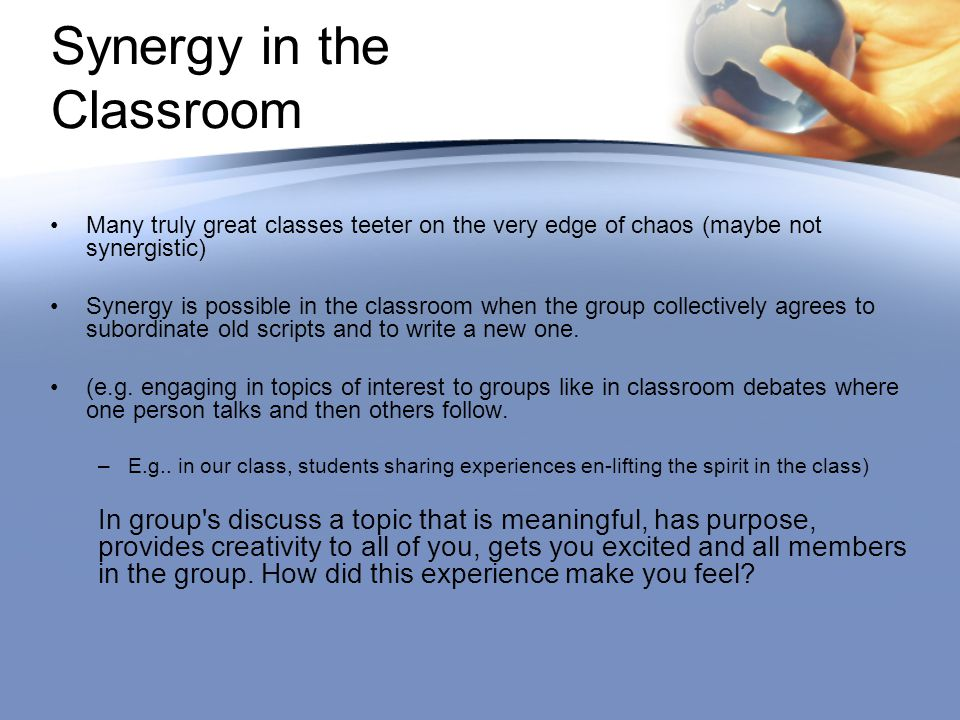 Synergy in the Classroom