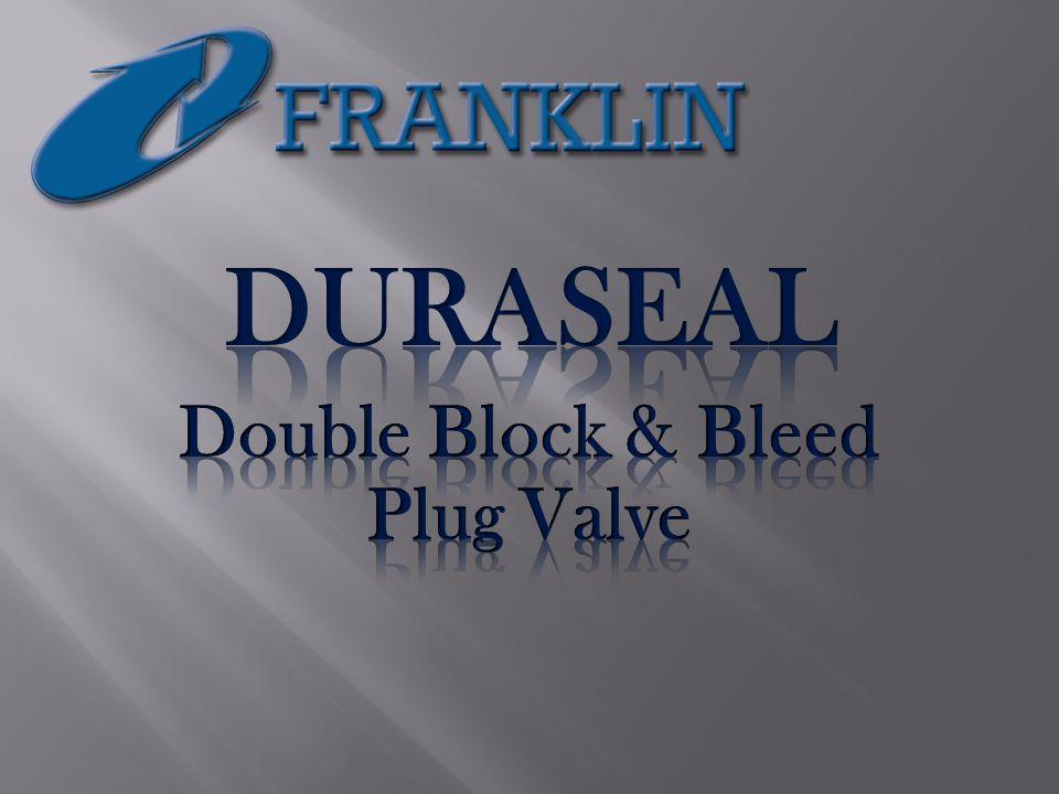 DURASEAL Double Block & Bleed Plug Valve