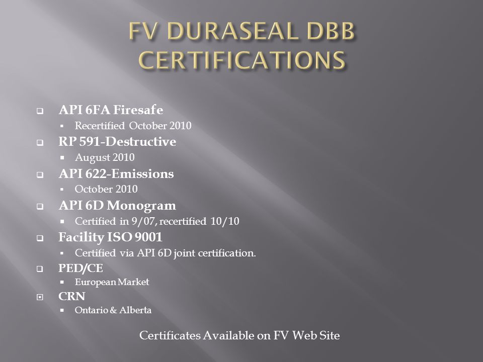 FV DURASEAL DBB CERTIFICATIONS