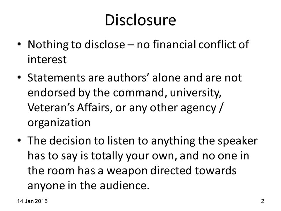 Disclosure Nothing to disclose – no financial conflict of interest