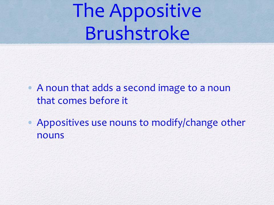 The Appositive Brushstroke