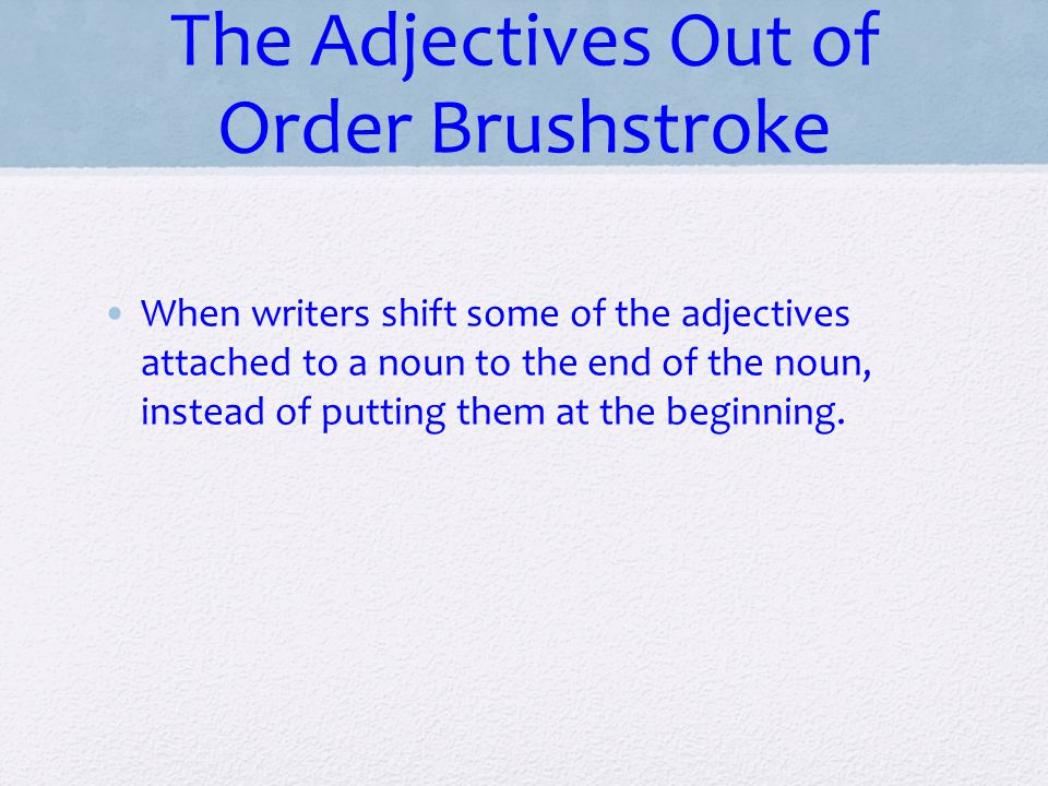 The Adjectives Out of Order Brushstroke