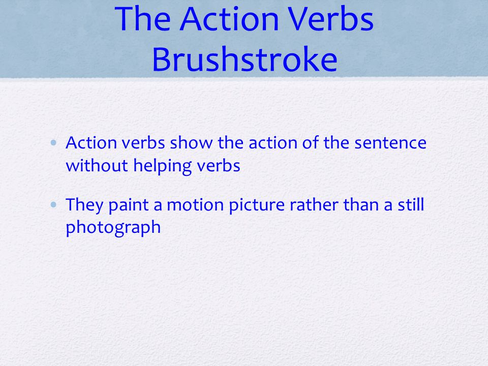 The Action Verbs Brushstroke
