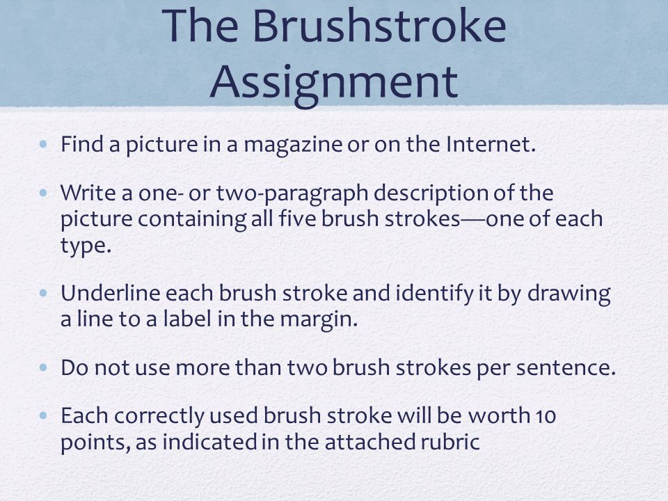 The Brushstroke Assignment