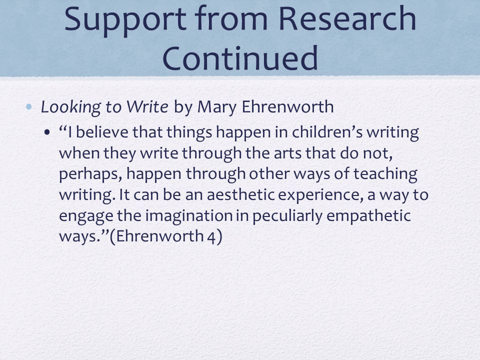 Support from Research Continued