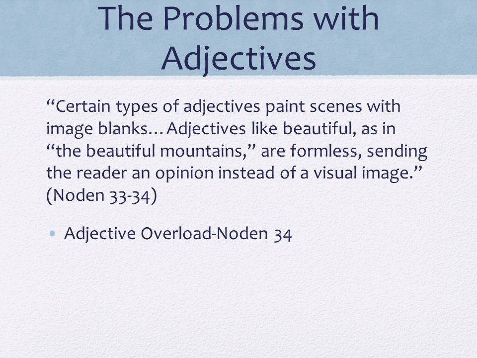 The Problems with Adjectives