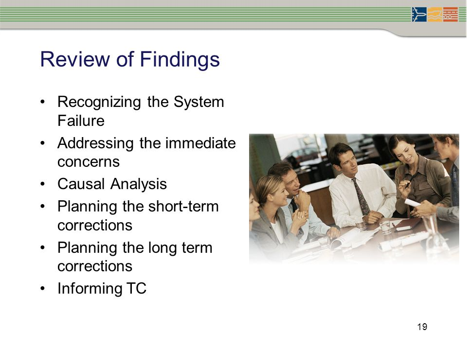 Review of Findings Recognizing the System Failure