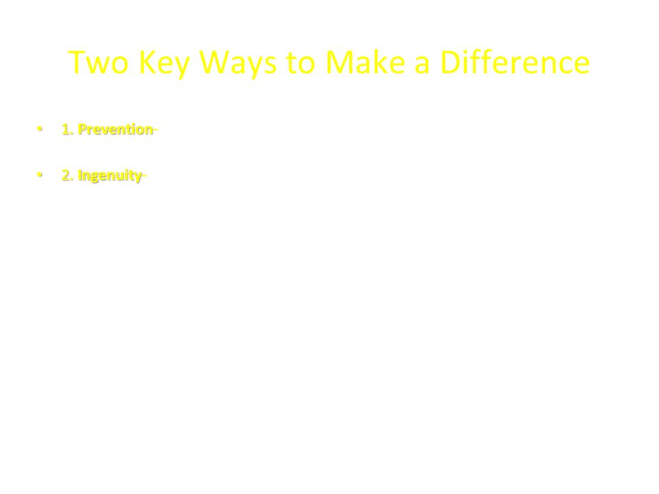 Two Key Ways to Make a Difference