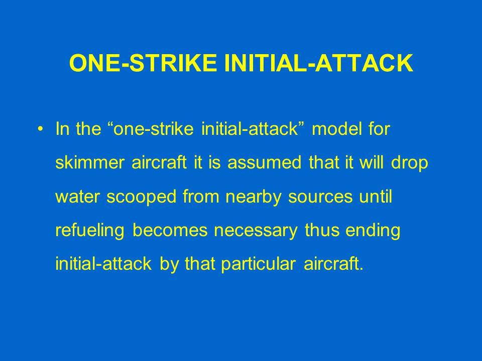 ONE-STRIKE INITIAL-ATTACK